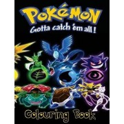 Pokemon Go Gotta Catch Em All Children's Colouring Book: This Fantastic Children's Colouring Book Has Managed to Capture All of the 151 Catchable Crea, Paperback/M. Carney