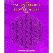 The Ancient Secret of the Flower of Life, Paperback