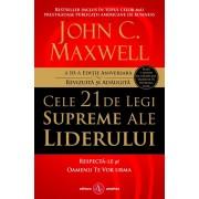 Cele 21 de legi supreme ale liderului - Editie noua