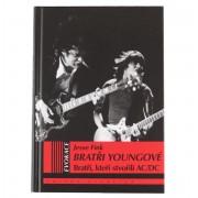 kniha AC/DC - Bratři Youngové - Bratři, kteří stvořili AC/DC - VOL22