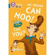 Mr. Brown Can Moo! Can You?. Band 04/Blue, Paperback/Dr. Seuss