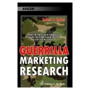 Guerilla Marketing Research.