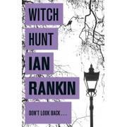 Witch Hunt, Paperback/Ian Rankin
