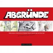 Abgründe - Schrank, Sebastian - Bergsport - Panico Alpinverlag