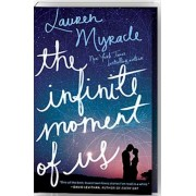 The Infinite Moment of Us, Paperback