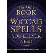 The Only Book of Wiccan Spells You'll Ever Need, Paperback/Marian Singer