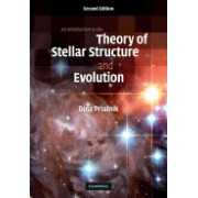 An Introduction to the Theory of Stellar Structure and Evolution (Prialnik Dina (Tel-Aviv University))(Cartonat) (9780521866040)