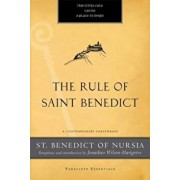 The Rule of Saint Benedict: A Contemporary Paraphrase, Paperback/St Benedict of Nursia
