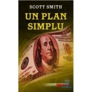 Un plan simplu - Scott Smith