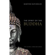 Spirit of the Buddha (Batchelor Martine)(Paperback) (9780300164077)