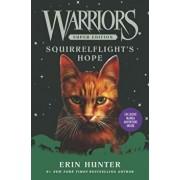 Warriors Super Edition: Squirrelflight's Hope, Hardcover/Erin Hunter