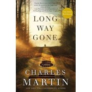 Long Way Gone, Paperback/Charles Martin