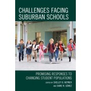 Challenges Facing Suburban Schools: Promising Responses to Changing Student Populations