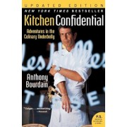 Kitchen Confidential: Adventures in the Culinary Underbelly, Paperback