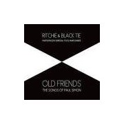 Ritchie e Black Tie - Old Friends The Songs of Paul Simon