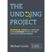 The Undoing Project. Kahneman, Tversky si o prietenie care a schimbat modul in care intelegem mintea umana