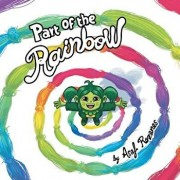 Part of the Rainbow: (childrens Books about Diversity/Equality/Discrimination/Acceptance/Colors Picture Books, Preschool Books, Ages 3 5, B, Paperback/Asaf Rozanes