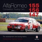 Veloce Publishing Alfa Romeo 155/156/147 Competition Touring Cars: The Development and Racing History