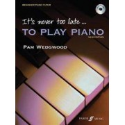 FABER & FABER It's Never Too Late to Play Piano: Level 1, Book & CD [With CD (Audio)]