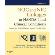 Noc and nic linkages to nanda-i and clinical conditions supporting critical thinking and quality care
