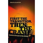 First the Transition Then the Crash by Gareth Dale