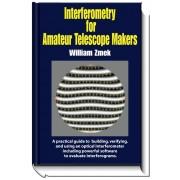 Interferometrie pentru constructorii amatori de telescoape