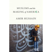 Muslims and the Making of America, Paperback