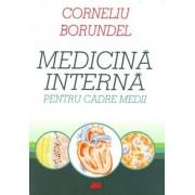 Medicina interna pentru cadre medii. Editia a V-a