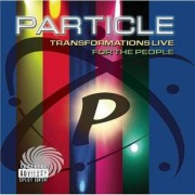 Video Delta Particle - Transformations Live: For The People - CD