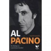 Al Pacino. Autobiografia. In dialog cu Lawrence Grobel