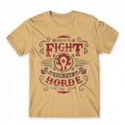 World of Warcraft Proud to fight for the horde férfi póló