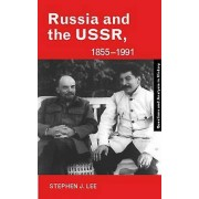 Russia and the USSR 18551991 by Stephen J. Lee
