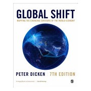 Global Shift - Mapping the Changing Contours of the World Economy (Dicken Peter)(Paperback) (9781446282106)