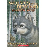 Wolves of the Beyond #2: Shadow Wolf, Paperback