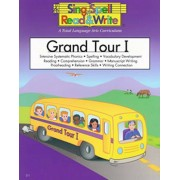 Grand Tour I: Intensive Systematic Phonics, Spelling, Vocabulary Development, Reading, Comprehension, Grammar, Manuscript Writing, P, Paperback