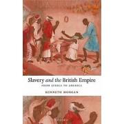 L'esclavage et l'Empire britannique par Kenneth Morgan