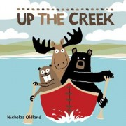 Up the Creek, Paperback/Nicholas Oldland