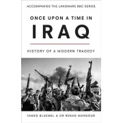 Once Upon a Time in Iraq par Bluemel & JamesMansour & Renad