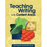 Teaching Writing in the Content Areas, Paperback