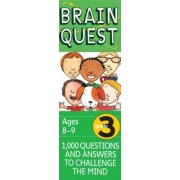 Brain Quest Grade 3, Revised 4th Edition: 1,000 Questions and Answers to Challenge the Mind, Hardcover