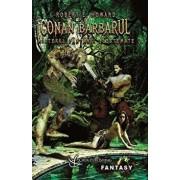 Conan Barbarul: Misterul fantanii blestemate/Robert E. Howard
