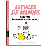 Les Éditions Marabout Zéro Blabla : Astuces de Mamies - Sioux Berger