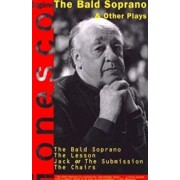 The Bald Soprano and Other Plays, Paperback/Eugene Ionesco
