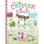 The Critter Club: Amy and the Missing Puppy/All about Ellie/Liz Learns a Lesson, Paperback/Callie Barkley