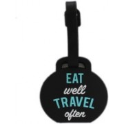 Shoppernation Luggage Tag Eat Well Travel Often - Bag Travel Tags Luggage Tag(Multicolor)