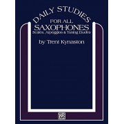 Trent Kynaston Daily Studies for Saxophones: Scales, Arpeggios & Tuning Etudes