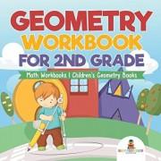 Geometry Workbook for 2nd Grade - Math Workbooks Children's Geometry Books, Paperback/Baby Professor