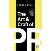 Art and Craft of PR, Hardcover