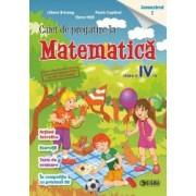Caiet de pregatire la matematica. Clasa a IV-a semestrul 1