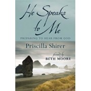 He Speaks to Me: Preparing to Hear the Voice of God, Paperback/Priscilla Shirer